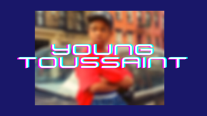 Young Toussaint